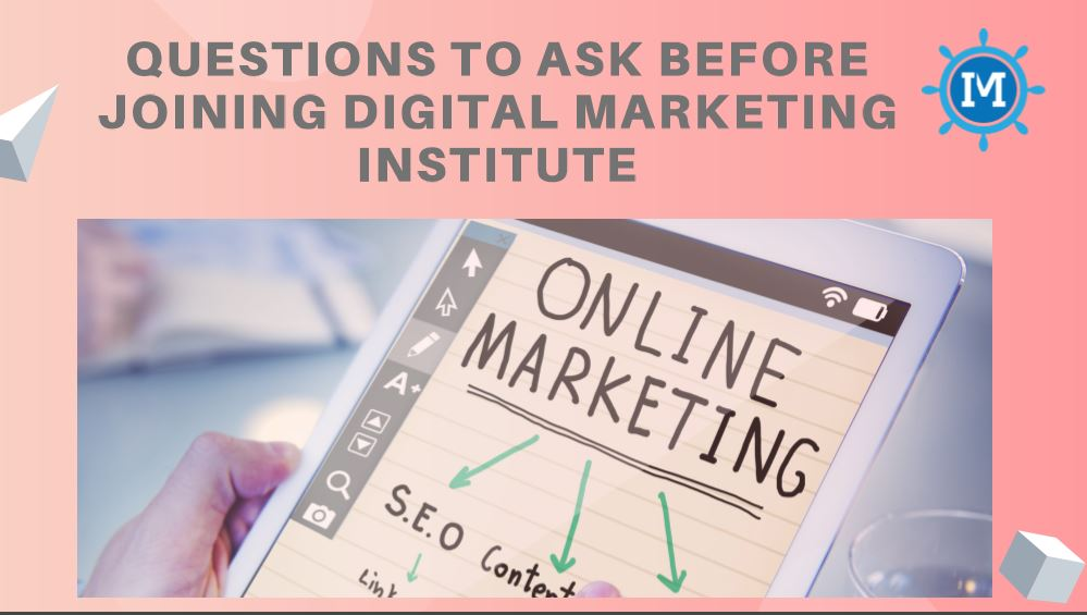 questions_to_ask_before_joining_digital_marketing_institute